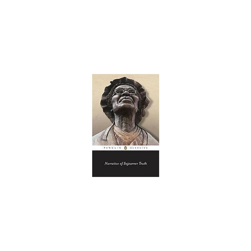 Narrative of Sojourner Truth; A Bondswoman of Olden Time, With a History of Her Labors and