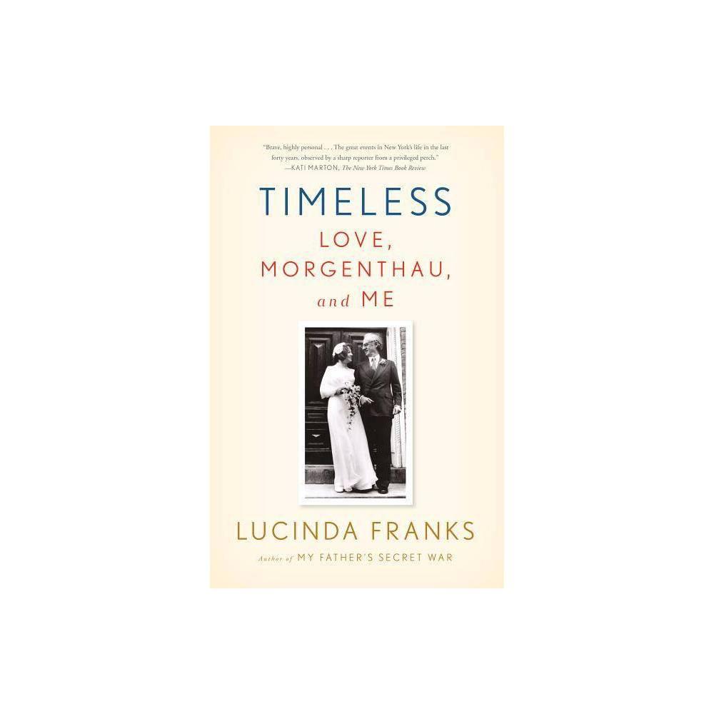 Timeless By Lucinda Franks Paperback