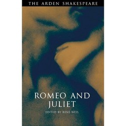 Romeo and Juliet - (Arden Shakespeare) by  William Shakespeare (Paperback)