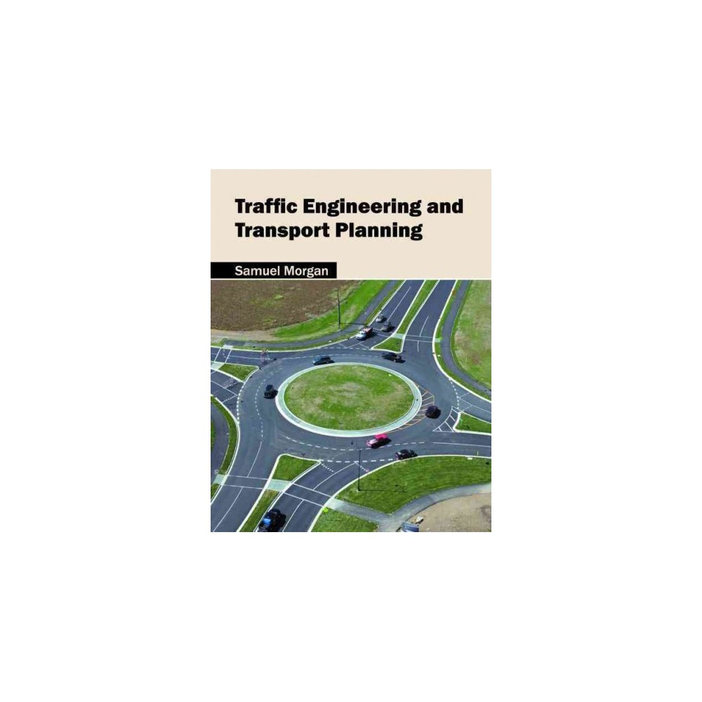 Traffic Engineering and Transport Planning (Hardcover)