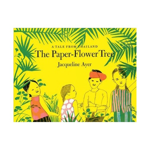 Paper flower tree a tale from thailand reprint by jacqueline about this item mightylinksfo