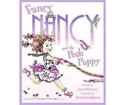 Fancy Nancy And The Posh Puppy Fancy Nancy Target