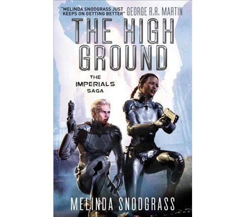 High Ground (Paperback) (Melinda Snodgrass) - image 1 of 1