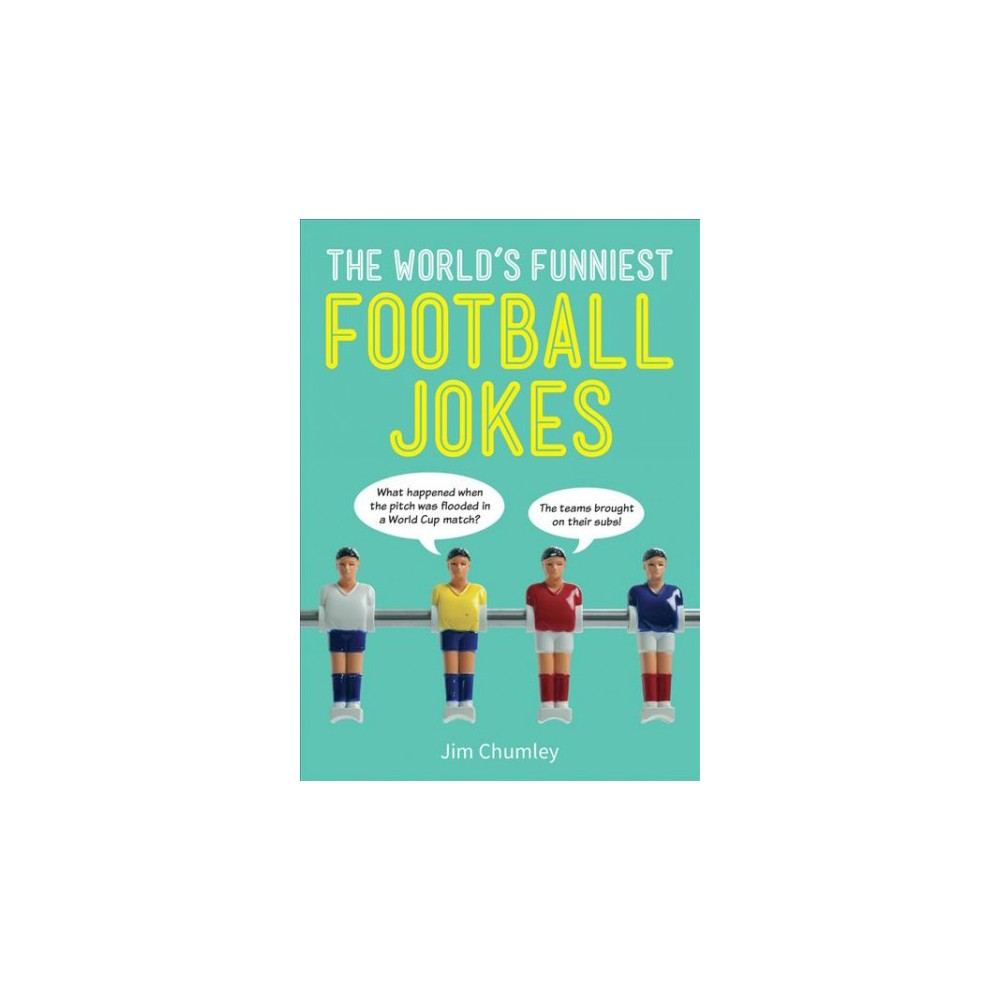World's Funniest Football Jokes - by Jim Chumley (Paperback)