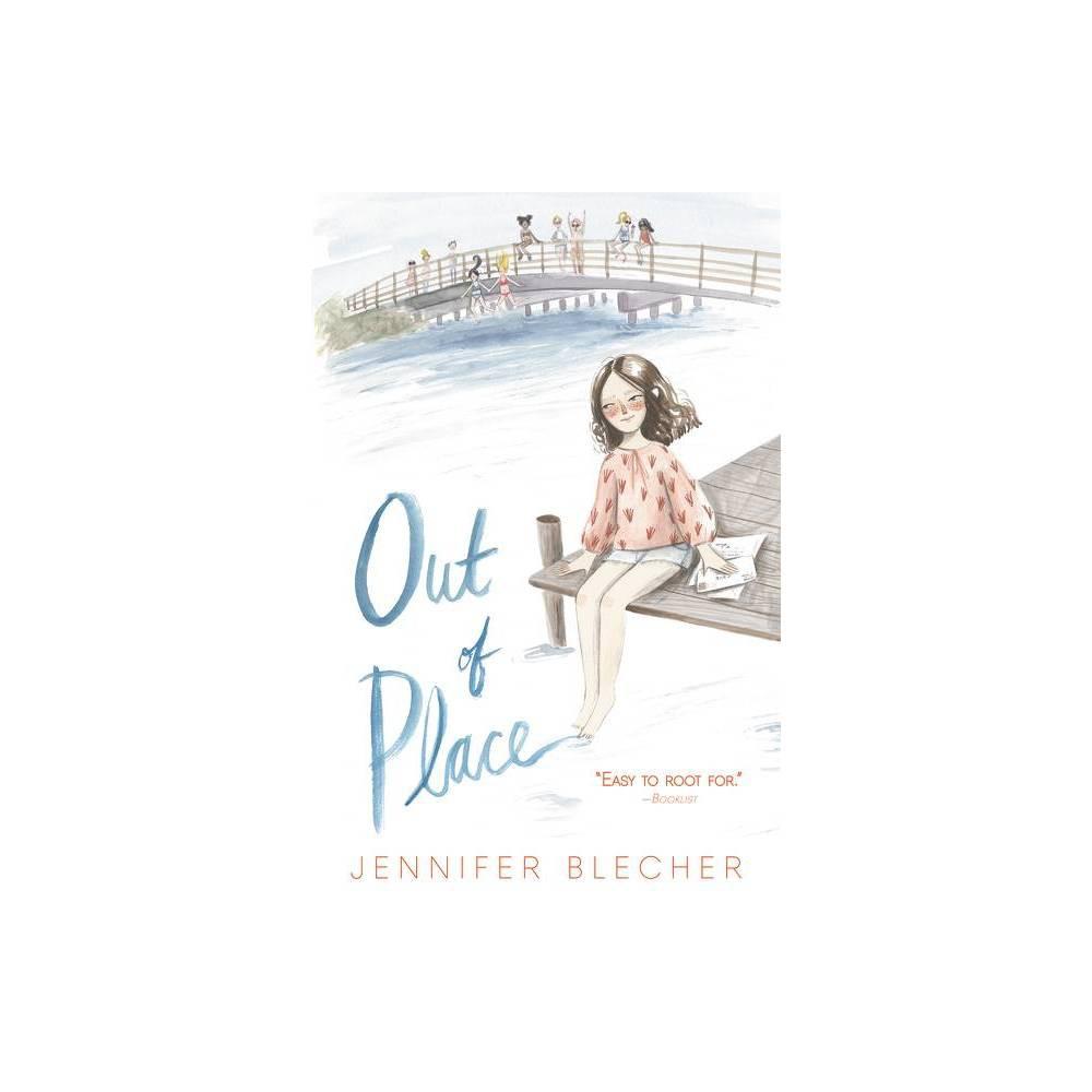 Out Of Place By Jennifer Blecher Paperback