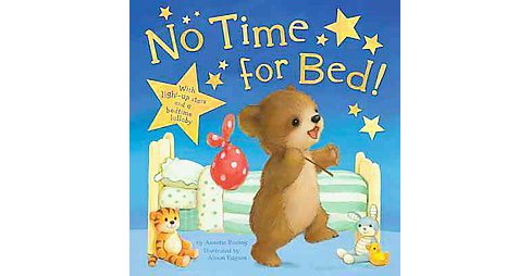 No Time for Bed! (Hardcover) by Annette Rusling - image 1 of 1