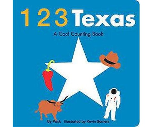 123 Texas : A Cool Counting Book (Hardcover) (Puck) - image 1 of 1
