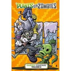 Plants Vs  Zombies: Garden Warfare - By Paul Tobin