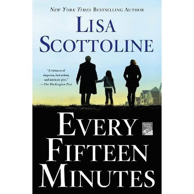 Every Fifteen Minutes (Paperback) by Lisa Scottoline