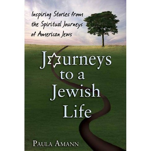 Journeys to a Jewish Life - by  Paula Amann (Hardcover) - image 1 of 1