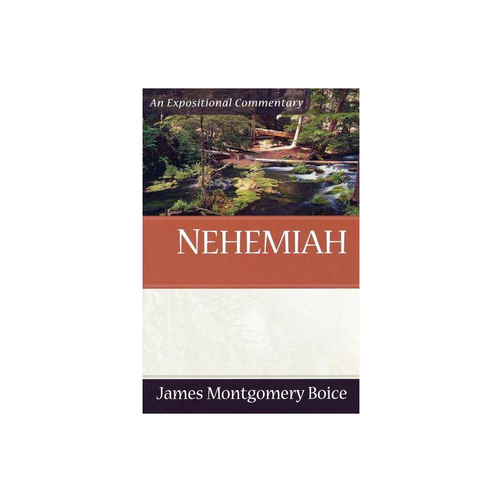 Nehemiah Expositional Commentary By James Montgomery Boice Paperback
