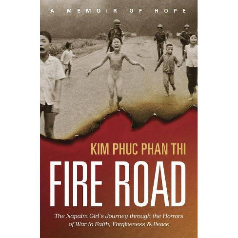 Fire Road - by  Kim Phuc Thi (Paperback) - image 1 of 1