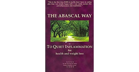 Abascal Way to Quiet Inflammation + The Abascal Way Cookbook for Health and Weight Loss (Paperback) - image 1 of 1