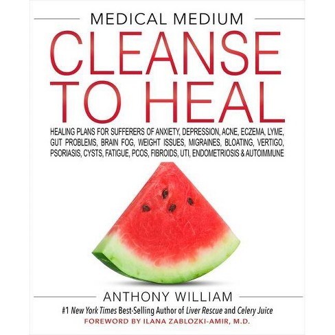 Medical Medium Cleanse To Heal - by Anthony William (Hardcover) - image 1 of 1