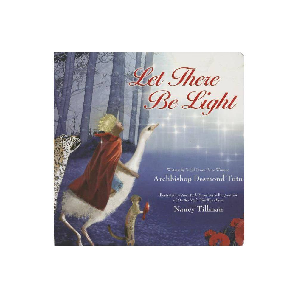 Let There Be Light By Desmond Tutu Board Book