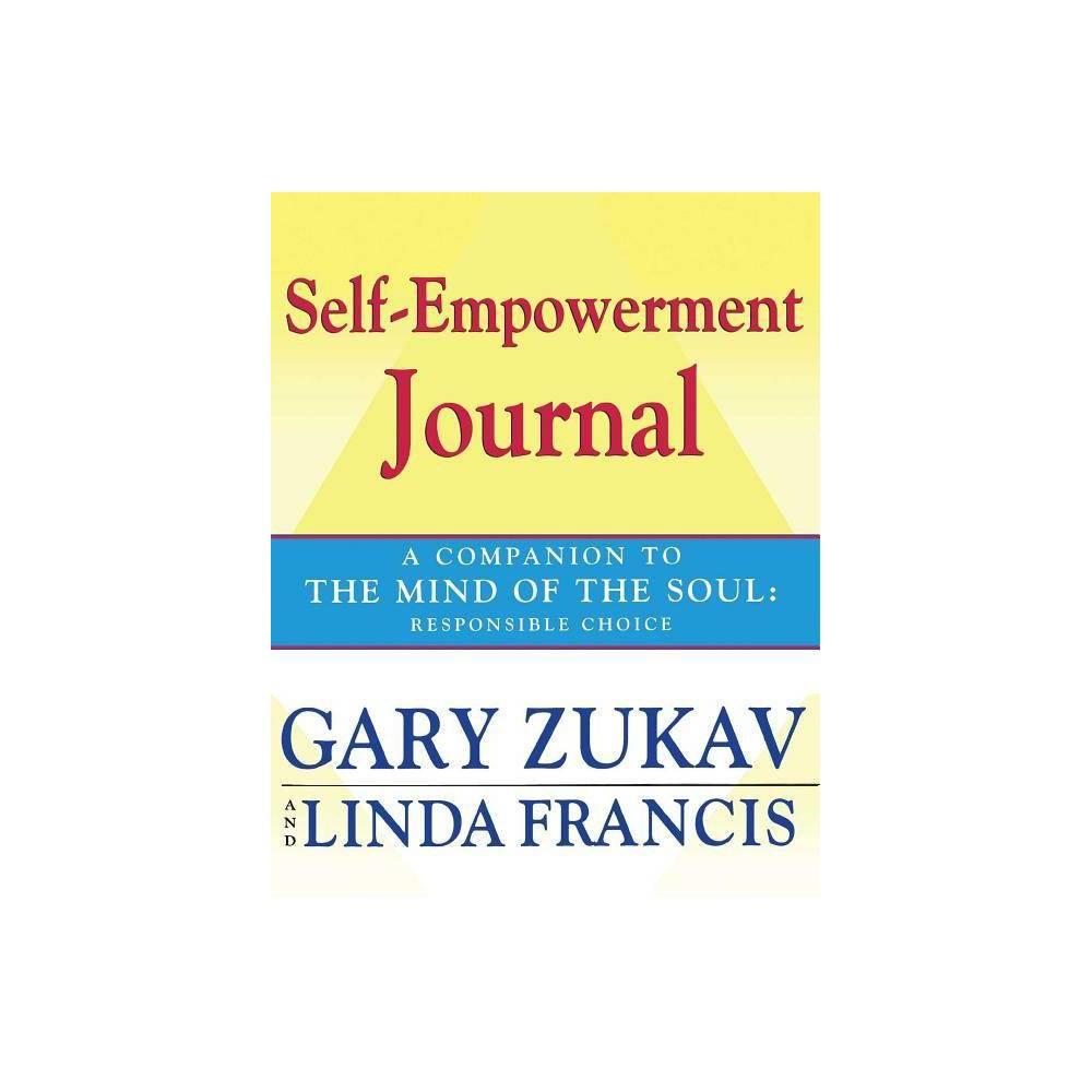 Self Empowerment Journal By Gary Zukav Linda Francis Paperback