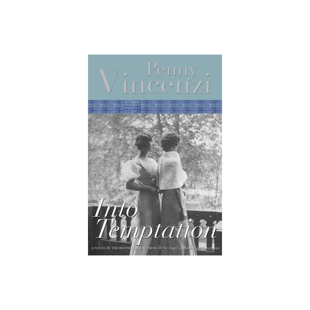 Into Temptation Lytton Family Trilogy By Penny Vincenzi Paperback