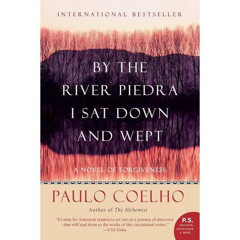 By the River Piedra I Sat Down and Wept - by  Paulo Coelho (Paperback) - image 1 of 1