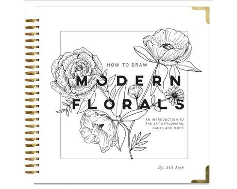 How to Draw Modern Florals (Hardcover) (Alli Koch) - image 1 of 1