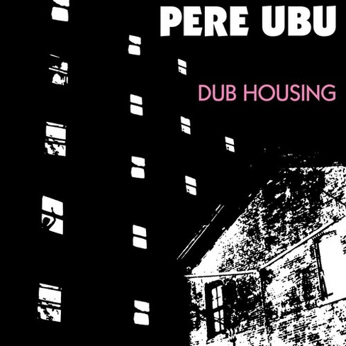 Pere ubu - Dub housing (CD) - image 1 of 1