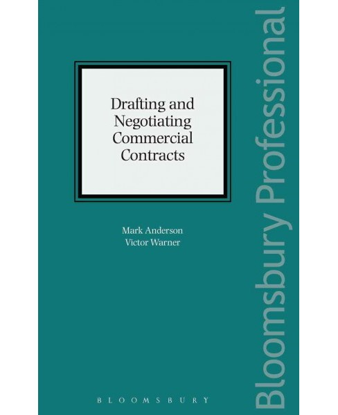 Drafting and Negotiating Commercial Contracts (Hardcover) (Mark Anderson & Victor Warner) - image 1 of 1
