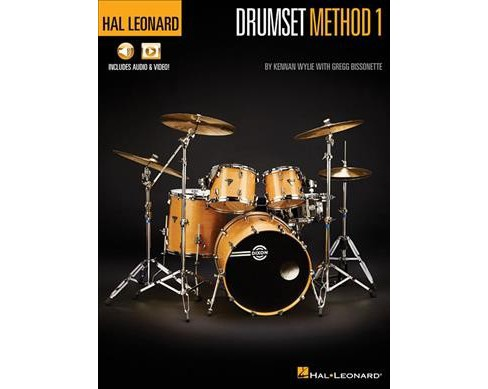 Hal Leonard Drumset Method 1 : Contains Audio & Video -  by Kennan Wylie & Gregg Bissonette (Paperback) - image 1 of 1