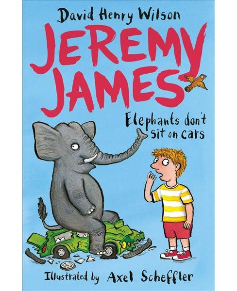 Elephants Don't Sit on Cars (Paperback) (David Henry Wilson) - image 1 of 1