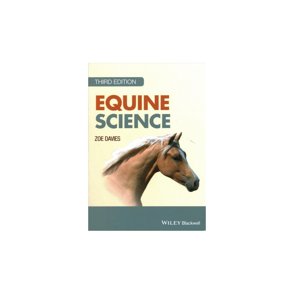 Equine Science - by Zoe Davies (Paperback)