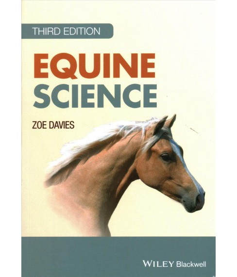 Equine Science -  by Zoe Davies (Paperback) - image 1 of 1