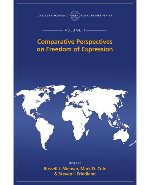 Comparative Perspectives on Freedom of Expression -  (Global Papers) (Paperback) - image 1 of 1