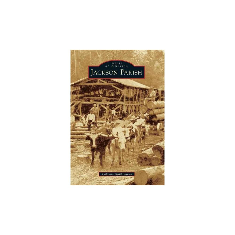 Jackson Parish (Paperback) (Katherine Smith Rowell)