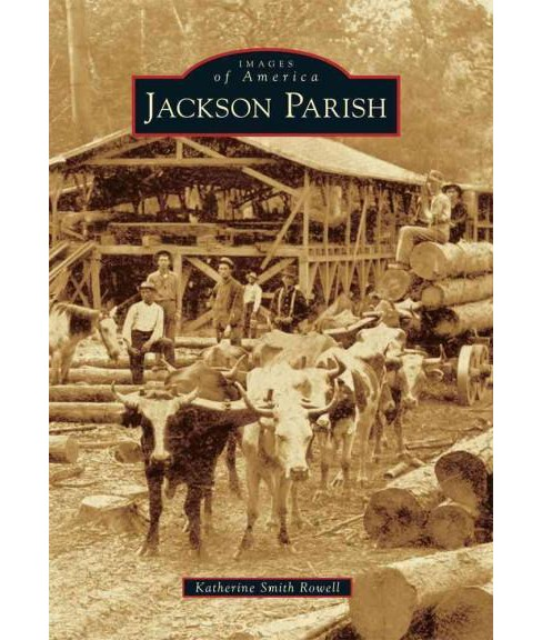 Jackson Parish (Paperback) (Katherine Smith Rowell) - image 1 of 1
