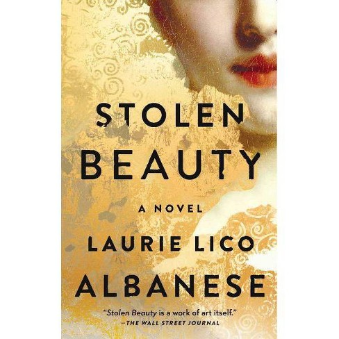 Stolen Beauty -  Reprint by Laurie Lico Albanese (Paperback) - image 1 of 1