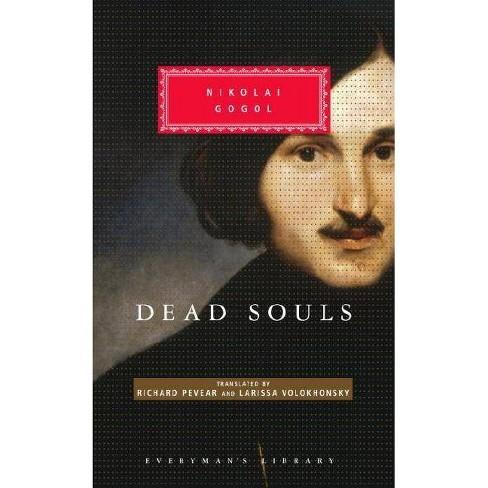 Dead Souls - (Everyman's Library Classics) by  Nikolai Gogol (Hardcover) - image 1 of 1