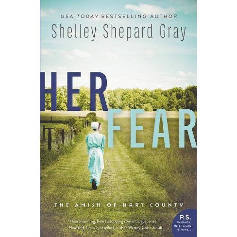 Her Fear - by  Shelley Shepard Gray (Paperback) - image 1 of 1