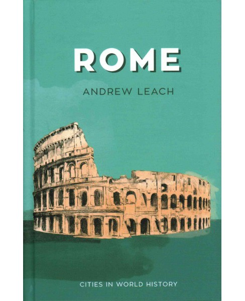Rome (Hardcover) (Andrew Leach) - image 1 of 1