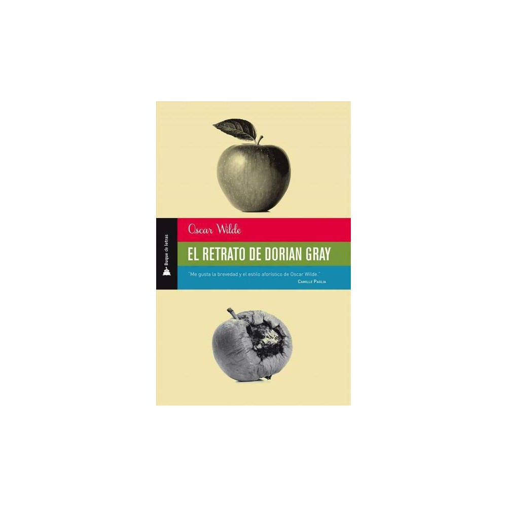 El retrato de Dorian Gray / The Portrait of Dorian Gray - by Oscar Wilde (Paperback) Observa Stevenson que hay una virtud sin la cual todas las demas son inutiles; esa virtud es el encanto. Los largos siglos de la literatura nos ofrecen autores harto mas complejos e imaginativos que Wilde; ninguno mas encantador. Lo fue en el dialogo casual, lo fue en la amistad, lo fue en los anos de la dicha y en los anos adversos. Sigue siendolo en cada linea que ha trazado su pluma. Mas que los otros de su especie, Oscar Wilde fue un homo ludens. […] Jugo con la novela: Dorian Gray es una variacion decorativa ejecutada sobre el tema de Jekyll y Hyde. Jugo tragicamente con su destino; inicio un pleito que sabia de antemano perdido y que lo llevaria a la carcel y a la deshonra. […] Oscar Wilde nacio en Dublin en 1854. Murio en el Hotel d'Alsace, en Paris, en el ano 1900. Su obra no ha envejecido. Pudo haber sido escrita esta manana. Jorge Luis Borges