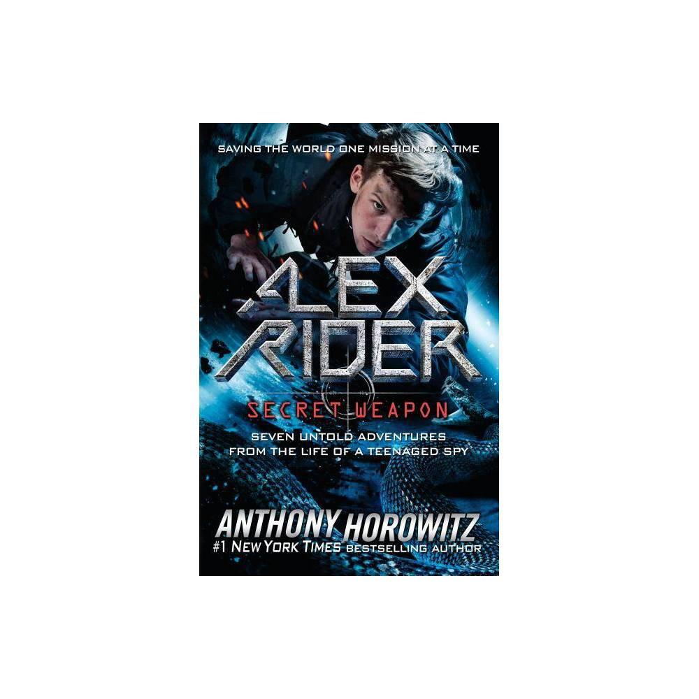 Alex Rider Secret Weapon By Anthony Horowitz Hardcover