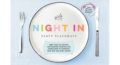 Girls' Night in Party Placemats : More Than 375 Exciting Conversation Starters and Icebreakers to - image 1 of 1