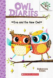 Eva and the New Owl: A Branches Book (Owl Diaries #4), 4 - by  Rebecca Elliott (Paperback)