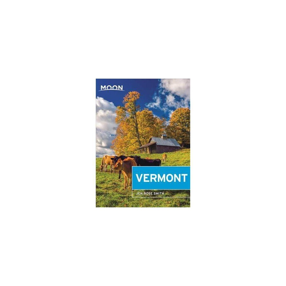 Moon Vermont - 5 (Moon Vermont) by Jen Rose Smith (Paperback)