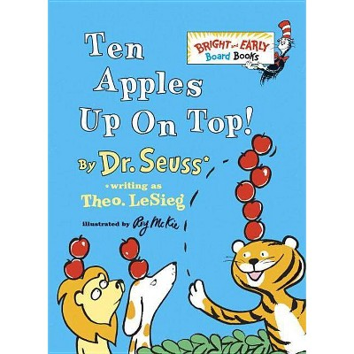 Ten Apples Up on Top! by Dr. Seuss (Board Book)