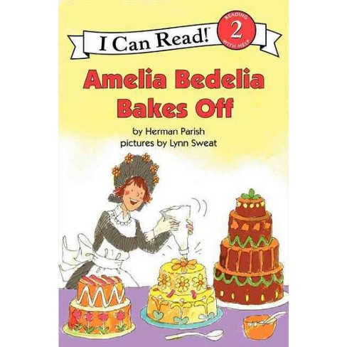 Amelia Bedelia Bakes Off - (I Can Read Books: Level 2) by  Herman Parish (Paperback) - image 1 of 1