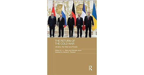 Return of the Cold War : Russia, the West and Ukraine (Hardcover) - image 1 of 1