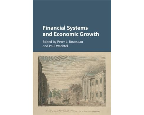 Financial Systems and Economic Growth (Hardcover) - image 1 of 1