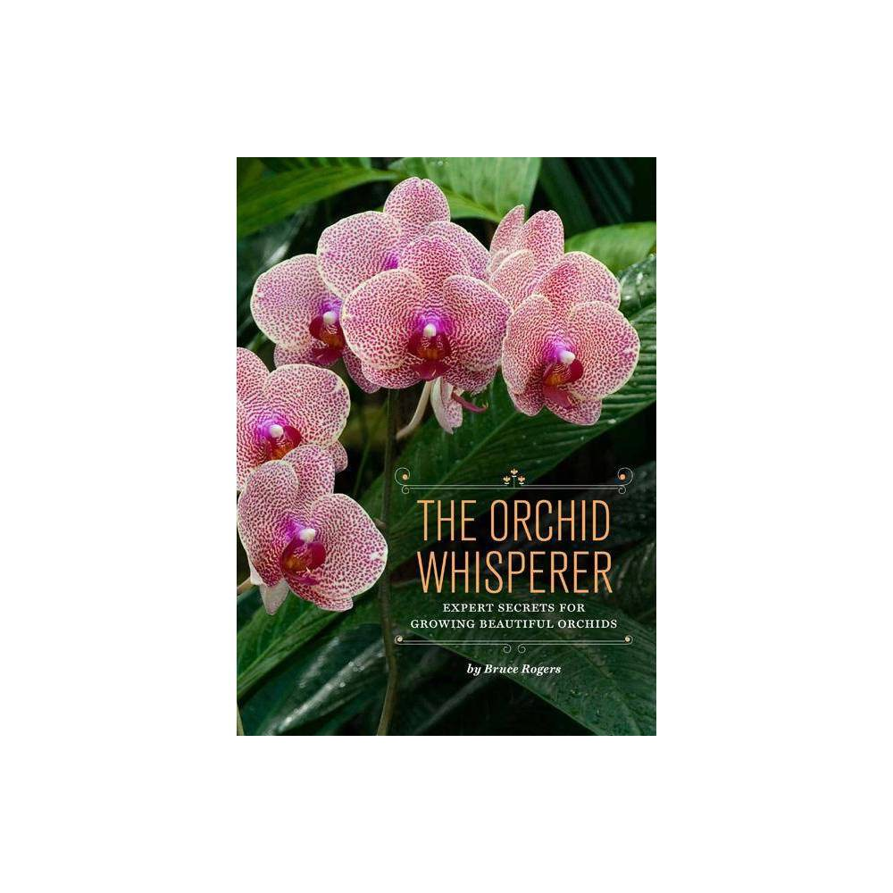 The Orchid Whisperer By Bruce Rogers Paperback
