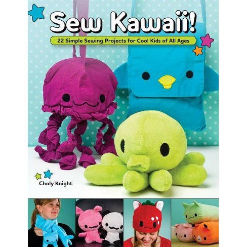 Sew Kawaii! - by  Choly Knight (Paperback) - image 1 of 1