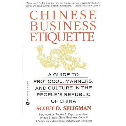 Chinese Business Etiquette - by  Scott D Seligman (Paperback) - image 1 of 1