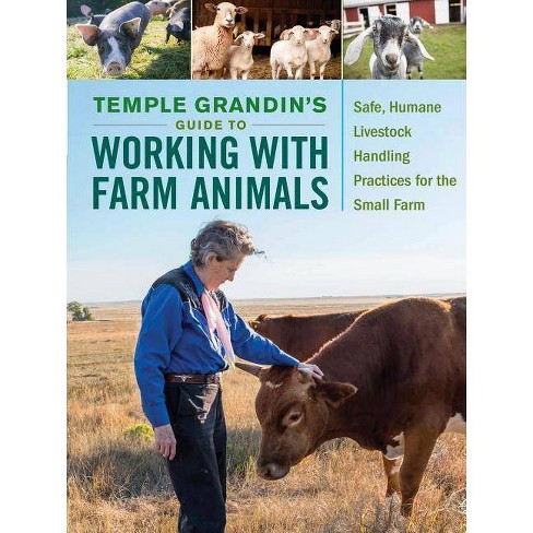 Temple Grandin's Guide to Working with Farm Animals - (Paperback) - image 1 of 1