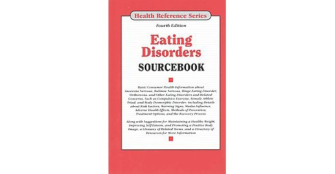 Eating Disorders Sourcebook (Hardcover) - image 1 of 1